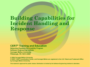 Building Capatilities for Incident Handling and Response