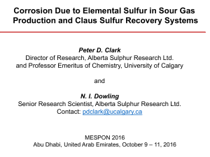 Elemental Sulfur Corrosion in Sour Gas and Claus Sulfur Recovery