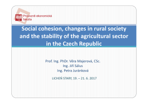 Social cohesion, changes in rural society and the stability of the