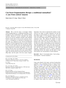 Can forest fragmentation disrupt a conditional mutualism? A case