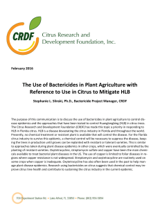 The Use of Bactericides in Plant Agriculture with Reference to Use in