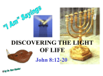 DISCOVERING THE LIGHT OF LIFE