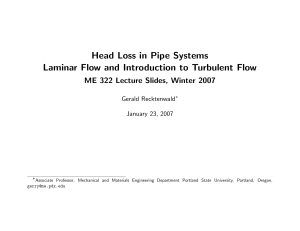 Head Loss in Pipe Systems Laminar Flow and Introduction to