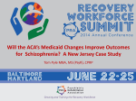 The ACA*s Medicaid Expansion: Prospects for NJ*s Consumers