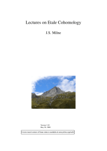 Lectures on Etale Cohomology