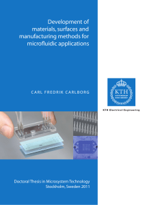 Development of materials, surfaces and manufacturing methods for