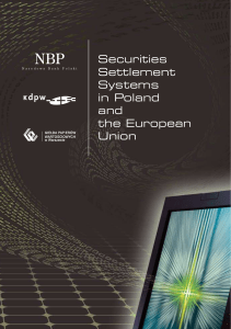 Securities Settlement Systems in Poland and the European Union