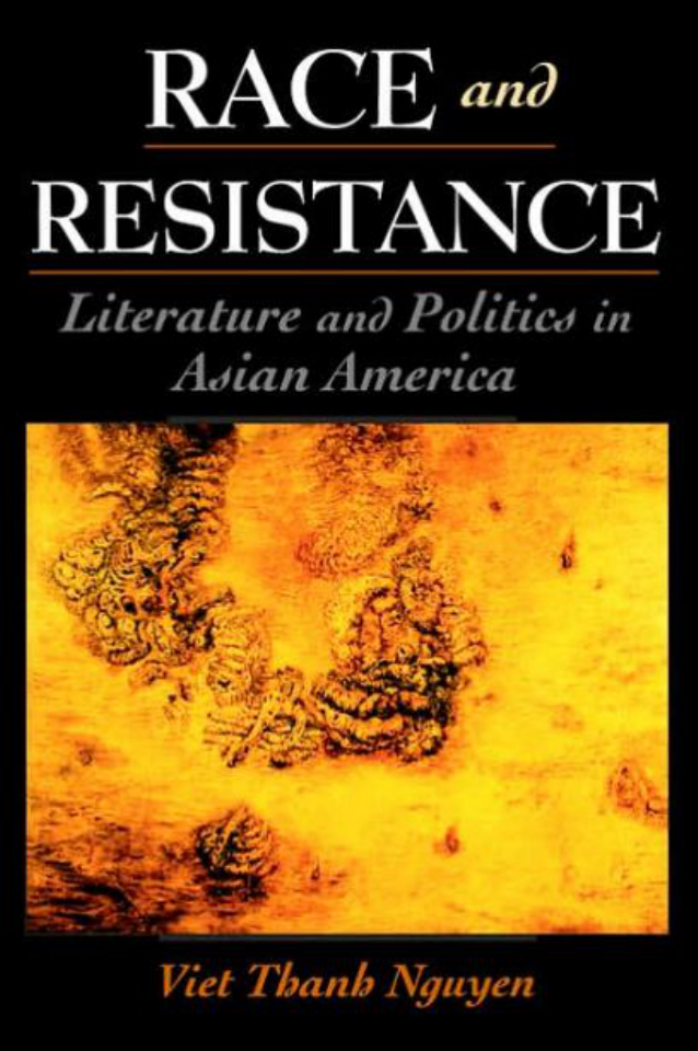 Race and Resistance: Literature and Politics in Asian