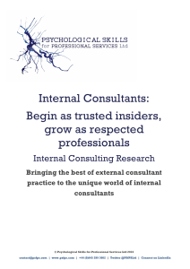 Internal Consultants: Begin as trusted insiders, grow as respected
