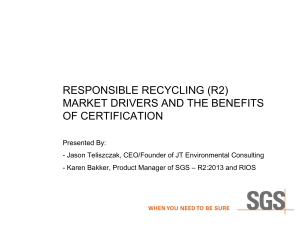 responsible recycling (r2) market drivers and the
