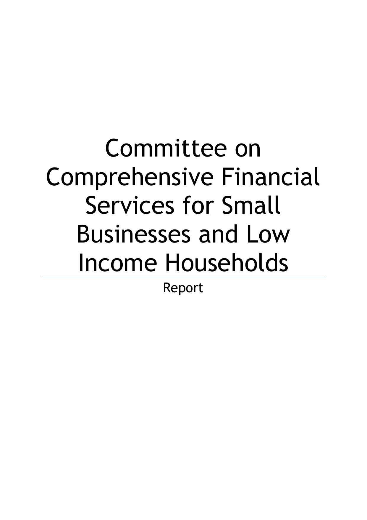 Report by the Committee on Comprehensive Financial Services for