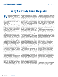 Why Can`t My Bank Help Me?
