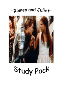 `Romeo and Juliet` Study Pack Contents Important scenes explained