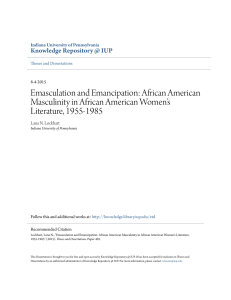 Emasculation and Emancipation: African American Masculinity in