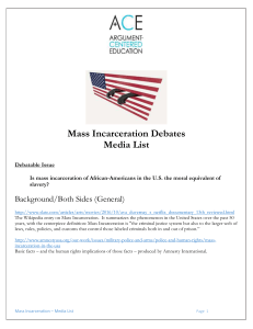 Mass Incarceration Debates Media List Debatable Issue Is mass