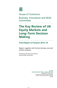 The Kay Review of UK Equity Markets and Long–Term Decision