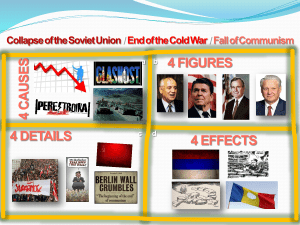 2) Economic Recession 4 CAUSES Collapse of the Soviet Union