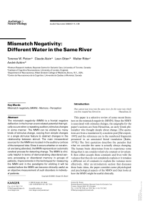 Mismatch Negativity: Different Water in the Same River