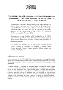 THE WTO`S BALI MINISTERIAL AND FOOD SECURITY FOR The