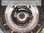 Status report of the MEG experiment: search for m+*e+g