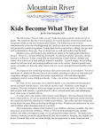 (970) 668-1300 Kids Become What They Eat By Dr. Kim Nearpass
