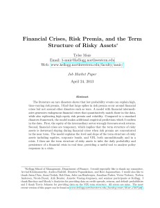 Financial Crises, Risk Premia, and the Term Structure of Risky Assets