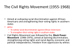 The Civil Rights Movement (1955-1968)