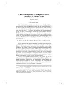 Ethical Obligations of Indigent Defense Attorneys to Their