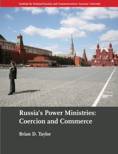 Russia`s Power Ministries - Institute for National Security and