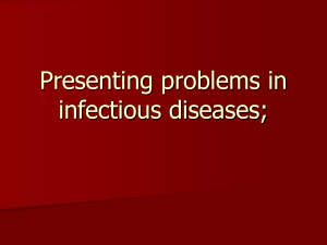 Presenting problems in infectious diseases