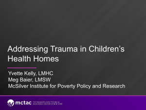 Addressing Trauma in Children`s Health Homes