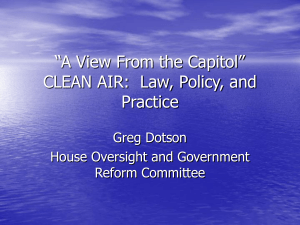 """A View From the Capitol"" CLEAN AIR: Law, Policy, and Practice"
