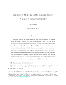 Supervisory Shopping in the Banking Sector: When Is It Socially