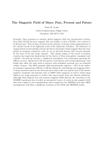 The Magnetic Field of Mars: Past, Present and Future