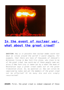 In the event of nuclear war, what about the great crowd?