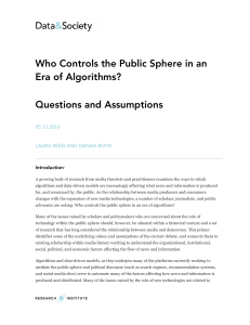 Who Controls the Public Sphere in an Era of Algorithms? Questions