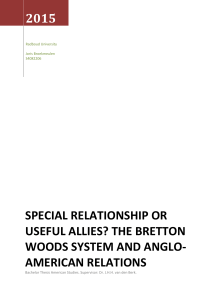 Special RElationship or useful allies? the Bretton woods system and