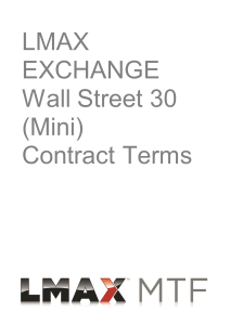 LMAX EXCHANGE Wall Street 30 (Mini) Contract Terms