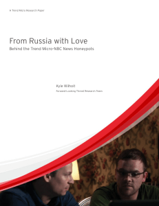 From Russia with Love: Behind the Trend Micro