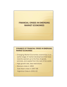 Emerging Market Economies: economies in an earlier stage of