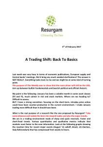 5th of February 2017 A Trading Shift: Back To Basics Last week was
