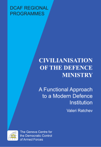 Civilianisation of the Defence Ministry: A Functional