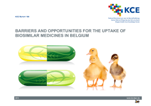 Barriers and opportunities for the uptake of biosimilar