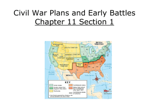 Civil War Plans and Early Battles