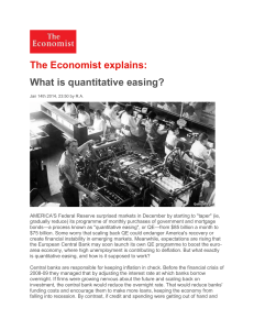 """quantitative"" easing. Like lowering interest rates, QE is supposed to"