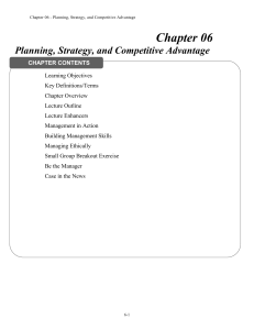 Chapter 06 Planning, Strategy, and Competitive Advantage