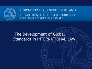 The Development of Global Standards in INTERNATIONAL LAW