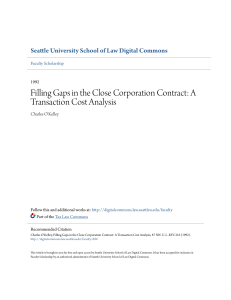 Filling Gaps in the Close Corporation Contract: A Transaction Cost