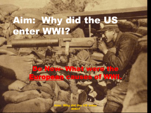 Aim: Why did the US enter WWI?