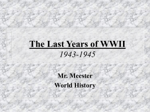 The Last Years of WWII